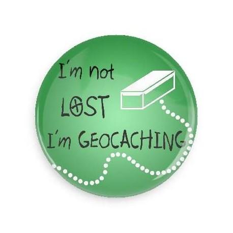 Chapa I'm not lost I'm Geocaching