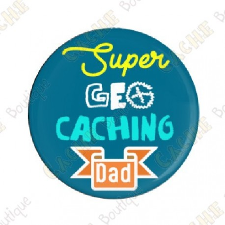 "Chapa  ""Super Geocaching Dad"""