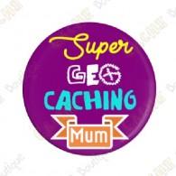 """Badge """"Super Geocaching Mum"""""""