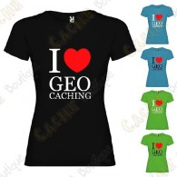 """I love Geocaching"" T-shirt for Women"